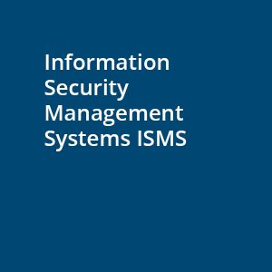 information security management systems ISMS