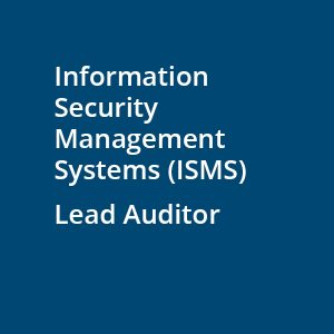 information security management systems ISMS lead auditor
